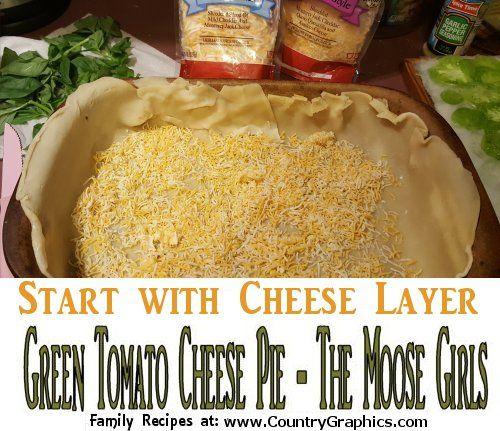 start with cheese layer - savory green tomatoe pie